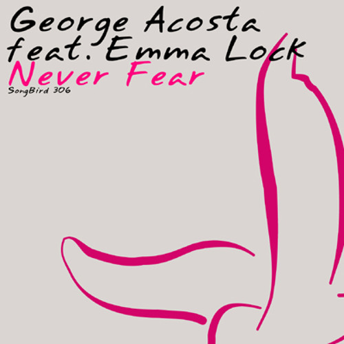 george-acosta-never-fear